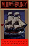 Mutiny on the Bounty: A Novel