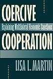 Coercive Cooperation