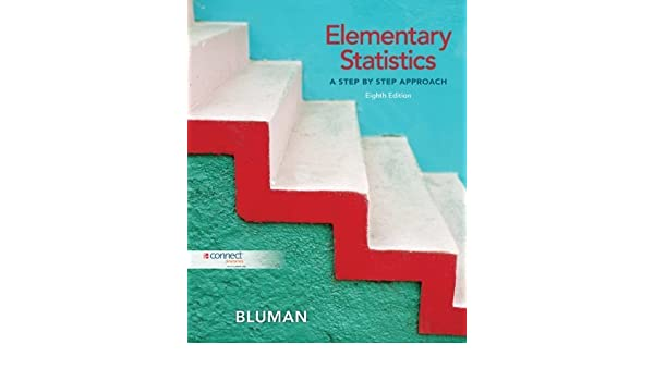 Elementary statistics a step by step approach 8th edition by elementary statistics a step by step approach 8th edition by bluman allan published by mcgraw hill scienceengineeringmath hardcover aa amazon fandeluxe Gallery