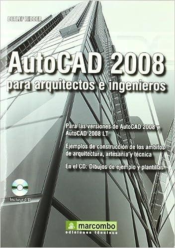 Book AUTOCAD 2008 PARA ARQUITECTOS E INGENIEROS