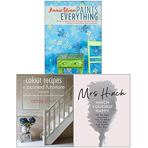 Annie Sloan Paints Everything, Colour Recipes for Painted Furniture and More, Hinch Yourself Happy [Hardcover] 3 Books Collection Set