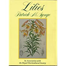 Lilies: A Revision of Elwes' Monograph of the Genus Lilium and Its Supplements