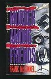 img - for Murder Among Friends book / textbook / text book