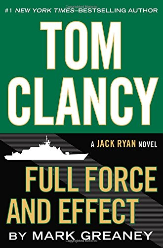 Jack Ryan Jr Tom Clancy Full Force And Effect
