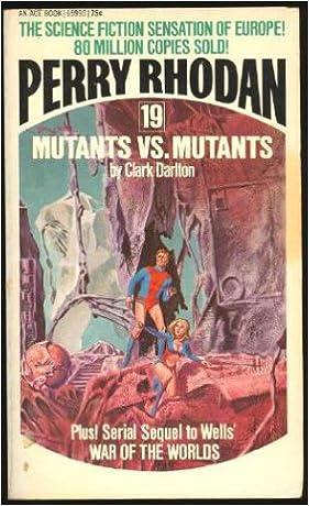 Mutants Vs Mutants Perry Rhodan 19 Clark Darlton 9784416459898