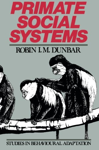 Primate Social Systems (Studies in Behavioural Adaptation)