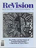 img - for ReVision - A Journal of Consciousness and Transformation - special issue: ken Wilber and the Future of Transpersonal Inquiry: A Spectrum of Views, Part I (Spring 1996, volume 18, number 4 book / textbook / text book