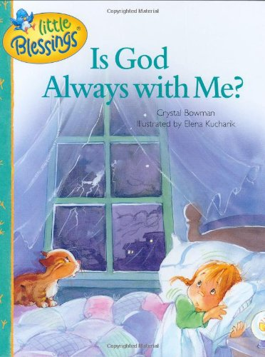 (Is God Always with Me? (Little Blessings))