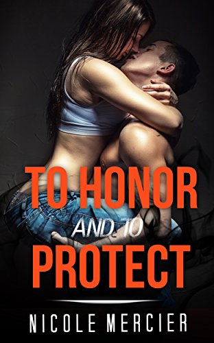 To Honor And To Protect