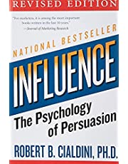 Influence: The Psychology of Persuasion, Revised Edition