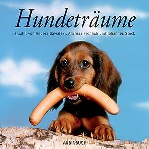 Hundeträume Hörbuch