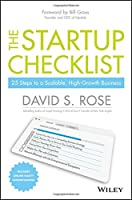 The Startup Checklist: 25 Steps to a Scalable, High-Growth Business Front Cover