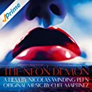 The Neon Demon (Original Motion Picture Soundtrack)