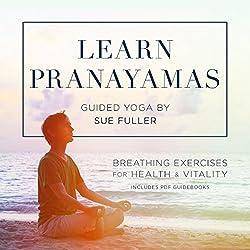 Learn Pranayamas