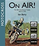 Motocross On-Air: The BBC Grandstand Trophy 1963-1970