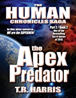 The Apex Predator: (The Human Chronicles Saga Book #7)