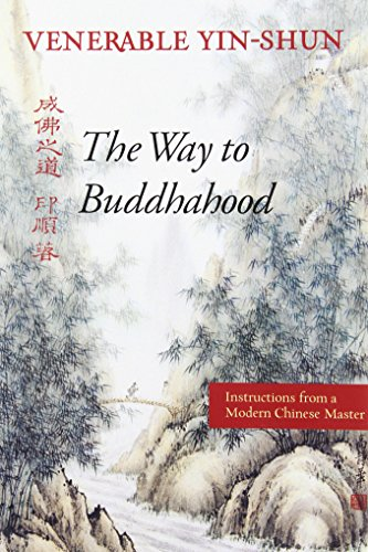 The-Way-to-Buddhahood-Instructions-from-a-Modern-Chinese-Master