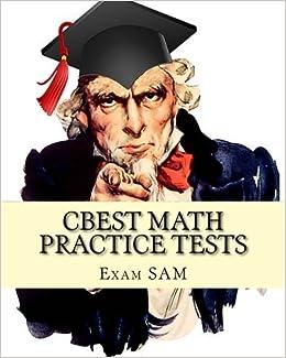 CBEST Math Practice Tests: Math Study Guide for CBEST Test Preparation by Exam SAM (2015-02-10)