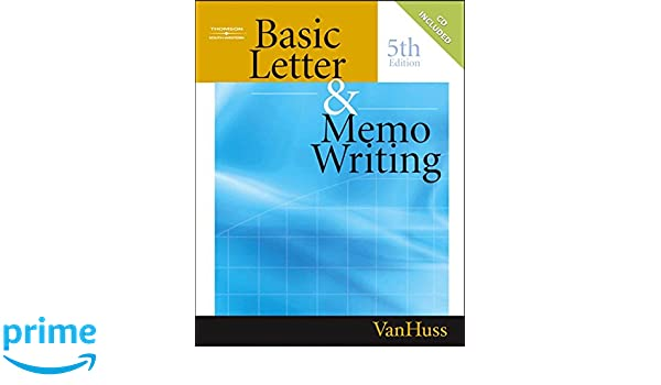 Basic Letter and Memo Writing: Susan H. VanHuss: 9780538727839 ...