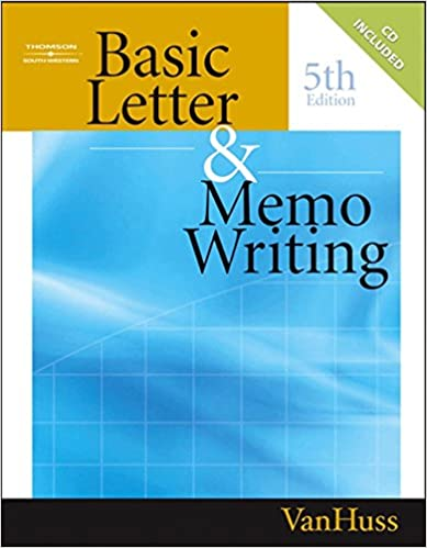 Basic Letter and Memo Writing (Title 1): Susan H. VanHuss ...