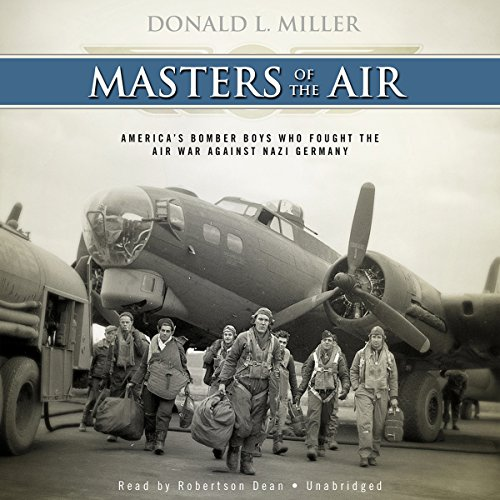 Masters of the Air: America's Bomber Boys Who Fought the Air War Against Nazi Germany Audiobook [Free Download by Trial] thumbnail