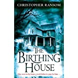 The Birthing House by Christopher Ransom (1-Jan-2009) Paperback
