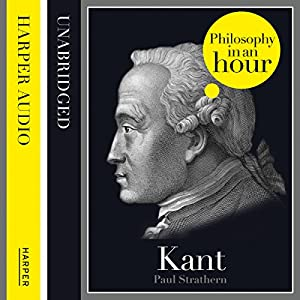 Kant: Philosophy in an Hour Audiobook
