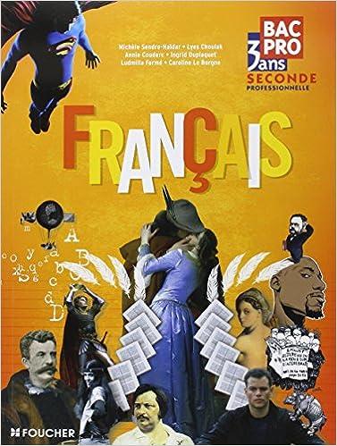 Francais 2de Bac Pro 3 Ans Collectif 9782216111107 Amazon
