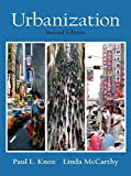 img - for Urbanization: An Introduction to Urban Geography (2nd Edition) by Paul L. Knox (2005-01-17) book / textbook / text book