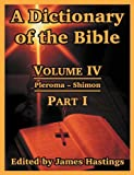 A Dictionary of the Bible, , 1410217280
