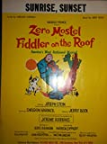 Sunrise, Sunset from Zero Mostel in 'Fiddler On The Roof' (sheet music)