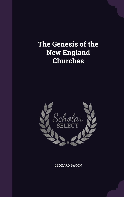 The Genesis of the New England Churches pdf epub