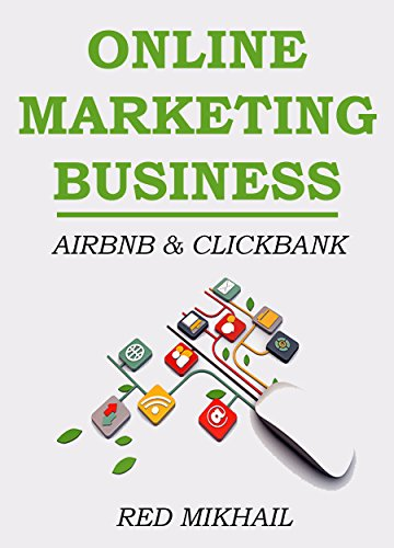 Download ONLINE MARKETING BUSINESS (2 in 1 Home Based Business Bundle): CLICKBANK & AIRBNB Pdf