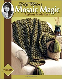 Mosaic Magic Afghans Made Easy Crochet Book by Leisure Arts