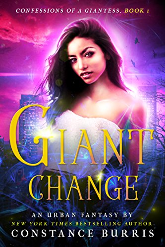 Giant Change Confessions Of A Giantess Book One By Burris Constance