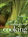 Techniques of Healthy Cooking, The Culinary Institute of America, 0470052325
