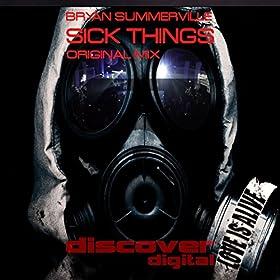 Bryan Summerville - Sick Things