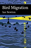 Collins New Naturalist Library (113) – Bird Migration