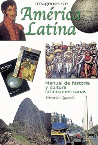 Imágenes de América Latina (Espagnol) Tapa blanda – 1 nov 2001 Sebastián Quesada Marco Edelsa Grupo Didascalia 8477115869 Spagnolo