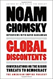 img - for Global Discontents: Conversations on the Rising Threats to Democracy (American Empire Project) book / textbook / text book