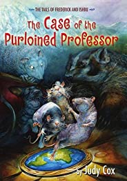 The Case of the Purloined Professor (The Tails of Frederick and Ishbu Book 2)