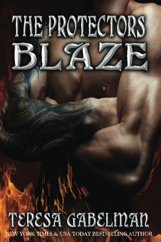 Blaze (The Protectors Series) Book #10 (Volume 10)