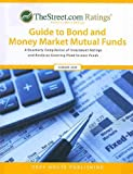 TheStreet. com Ratings Guide to Bond and Money Market Mutual Funds, , 1592374646