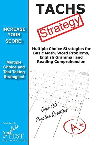 TACHS Test Strategy!: Winning Multiple Choice Strategies for the Test for Admission to Catholic High Schools