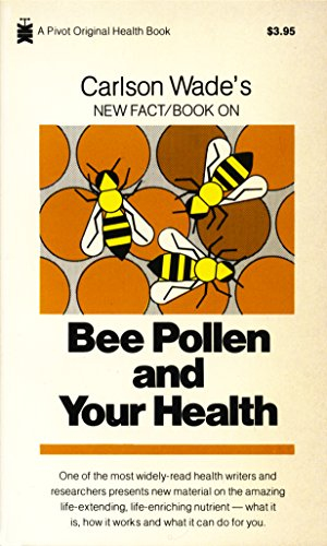 Bee Pollen and Your Health Paperback – July 10, 1994