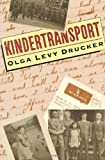Kindertransport, Olga Levy Drucker, 0805042512