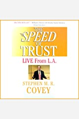 The Speed of Trust: Live from L.A. Audible Audiobook