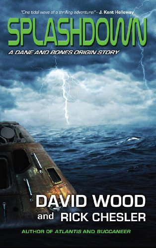 Splashdown: A Dane and Bones Origins Story (The Dane And Bones Origins Series Book 3)