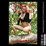Teresa on the Trail | Morghan Rhees