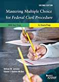 Mastering Multiple Choice for Federal Civil Procedure MBE Bar Prep and 1L Exam Prep (Career Guides)
